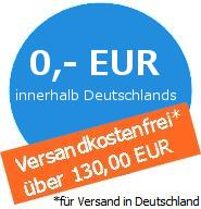 über 130,00 EUR Versandkostenfreie Lieferung (innerhalb Deutschlands)